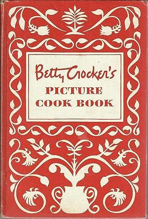 Betty Crocker's Picture Cook Book: Betty Crocker