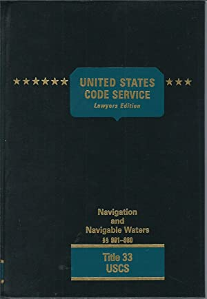 United States Code Service Lawyers Edition Navigation and Navigable Waters 901-980, Title 33 USCS