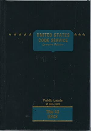 United States Code Service Lawyers Edition Public Lands 931-1700, Title 43 USCS