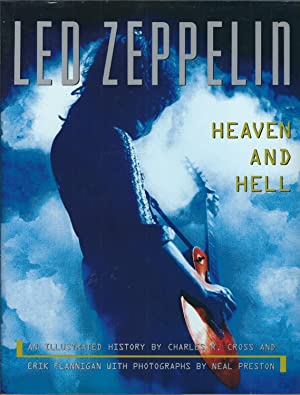 Led Zeppelin: Heaven And Hell: An Illustrated History