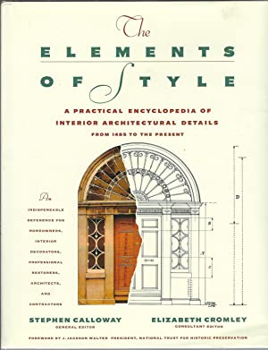 Elements of Style: A Practical Encyclopedia Of Interior Architectural Details From 1485 To The Pr...