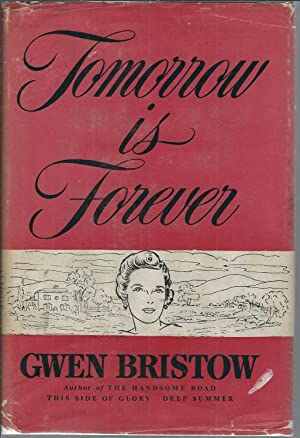 Tomorrow is Forever: Bristow, Gwen