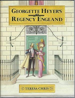 Georgette Heyer's Regency England: Chris, Teresa