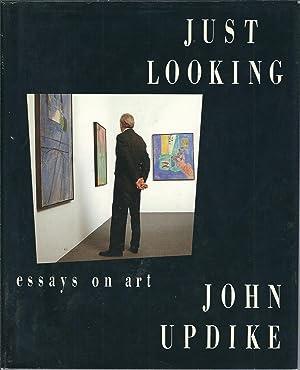 Just Looking: Essays on Art: Updike, John
