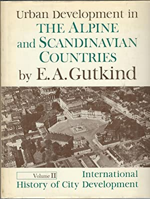 Urban Development in the Alpine and Scandinavian Countries. Volume Two: International History of ...