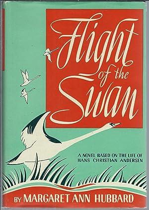 Flight of the Swan: Hubbard, Margaret Ann