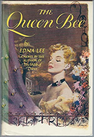 The Queen Bee: Lee, Edna