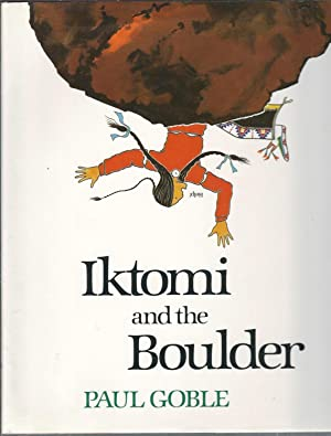 Iktomi and the Boulder: A Plains Indian Story