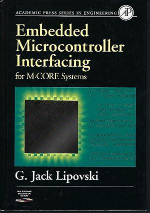 Embedded Microcontroller Interfacing for M-COR ® Systems: Lipovski, G. Jack