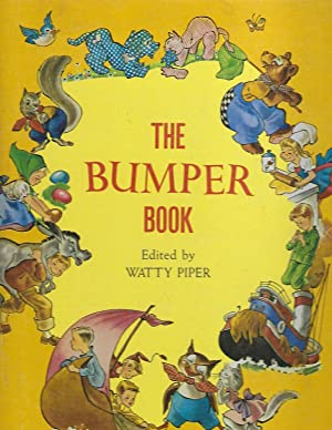 The Bumper Book: A Harvest of Stories: Piper, Watty