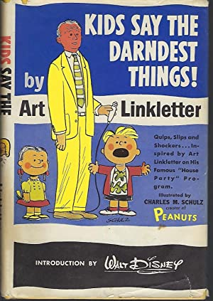 Kids Say the Darndest Things: Linkletter, Art; Schulz,