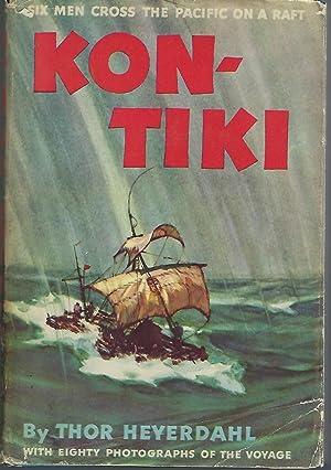 Kon-Tiki: Across the Pacific By Raft: Heyerdahl, Thor