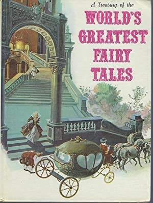 A Treasury of the World's Greatest Fairy Tales