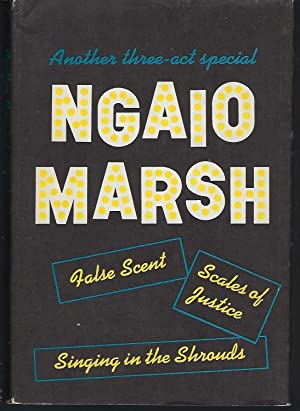 Another Three-Act Special: 3 Complete Mystery Novels: Marsh, Ngaio