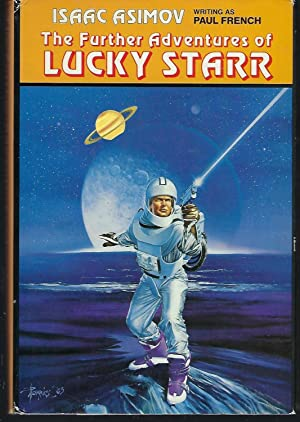 The Further Adventures of Lucky Starr: Lucky Starr and the Big Sun of Mercury; Lucky Starr and th...