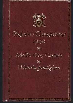 Historia prodigiosa: Bioy Casares, Adolfo