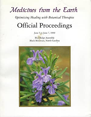 Medicines from the Earth: Optimizing Healing with Botanical Therapies: Official Proceedings June ...