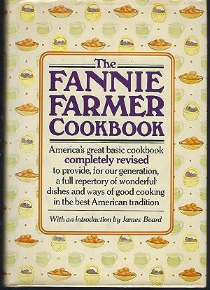 The Fannie Farmer Cookbook: Farmer, Fannie Merritt;