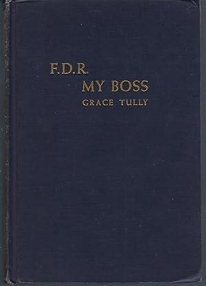 F.D.R. My Boss: Tully, Grace