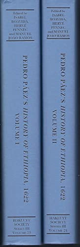 Pedro Paez's History of Ethiopia, 1622 Volumes I and II (Hakluyt Society Series II Volumes 23 and...