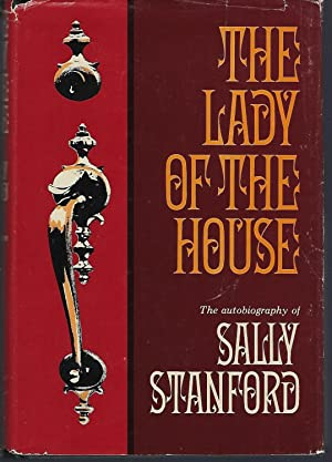The Lady of the House: The Autobiography: Stanford, Sally