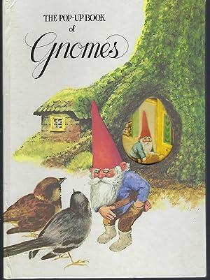 The Pop-up Book of Gnomes: Huygen, Wil; Poortvliet,