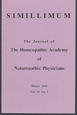 Simillimum: The Journal of the Homeopathic Academy of Naturopathic Physicians Vol. IV No. 1 Winte...