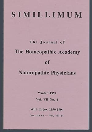 Simillimum: The Journal of the Homeopathic Academy of Naturopathic Physicians Vol. VII No. 4 Wint...