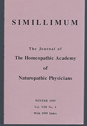 Simillimum: The Journal of the Homeopathic Academy of Naturopathic Physicians Vol. VIII No. 4 Win...