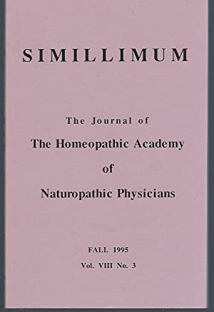 Simillimum: The Journal of the Homeopathic Academy of Naturopathic Physicians Vol. VIII No. 3 Fal...