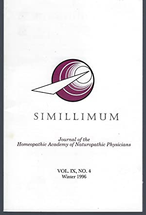 Simillimum: The Journal of the Homeopathic Academy of Naturopathic Physicians Vol. IX No. 4 Winte...