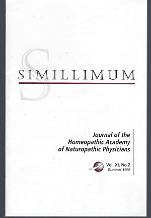 Simillimum: The Journal of the Homeopathic Academy of Naturopathic Physicians Vol. XI No. 2 Summe...