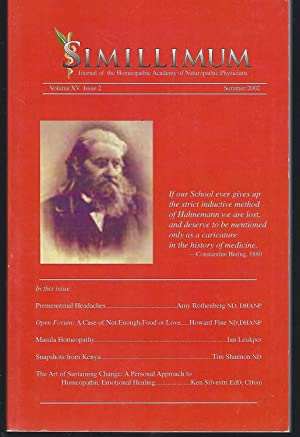 Simillimum: The Journal of the Homeopathic Academy of Naturopathic Physicians Volume XV Issue 1 S...