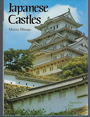 Japanese Castles (Japanese Arts Library)