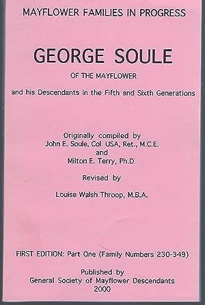 Mayflower Families in Progress: George Soule of: John E. Soule,