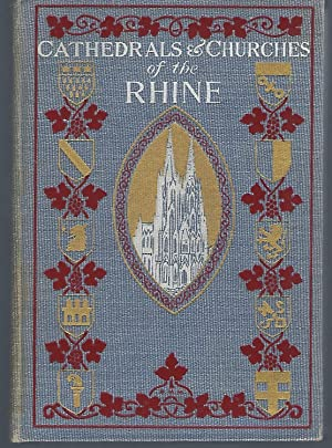 The Cathedrals and Churches of the Rhine