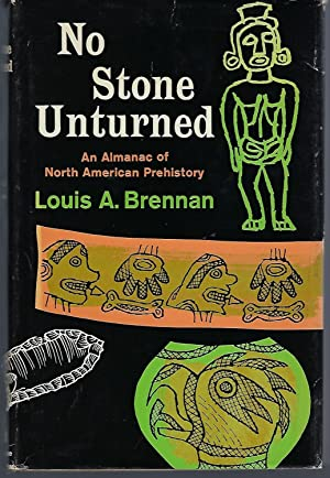 No Stone Unturned: An Almanac of North American Prehistory