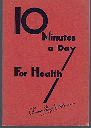 10 Minutes A Day for Health