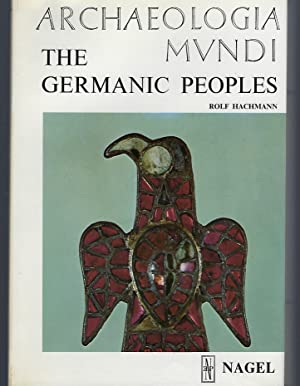 Germanic Peoples (Archaeologia Mundi)
