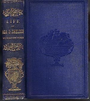 Life of Asa G. Sheldon: Wilmington Farmer: Sheldon, Asa