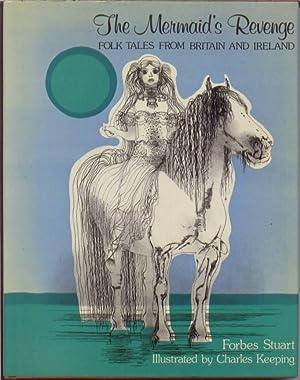 The Mermaid's Revenge : Folk Tales from: Stuart, Forbes