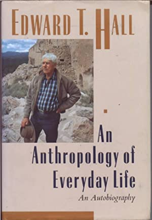 An Anthropology of Everyday Life: An Autobiography