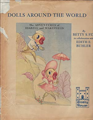 The Adventures of Idabell and Wakefield: Dolls: Fix, Betty S.
