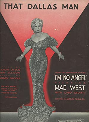That Dallas Man from the Paramount Picture I'm No Angel Starring Mae West: du Bois, Gladys ; ...