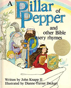 A Pillar of Pepper, and Other Bible Nursery Rhymes