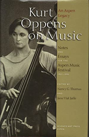Kurt Oppens on Music: An Aspen Legacy: Oppens, Kurt