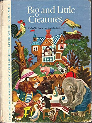 Big and Little Creatures [The Golden Treasury of Children's Literature, Volume 1]