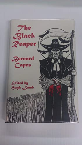 The Black Reaper: Capes, Bernard; Lamb, Hugh (editor)