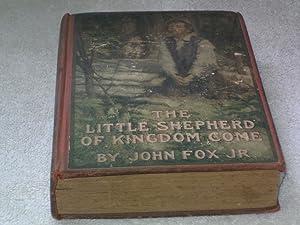 The Little Shepard of kingdom Come: John Fox Jr.