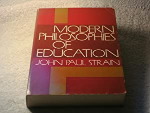 Modern Philosophies of Education: John Paul Strain